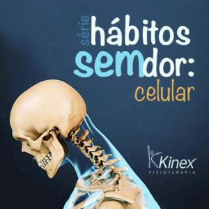 hábitos sem dor-celular-kinex